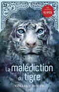 malediction tigre